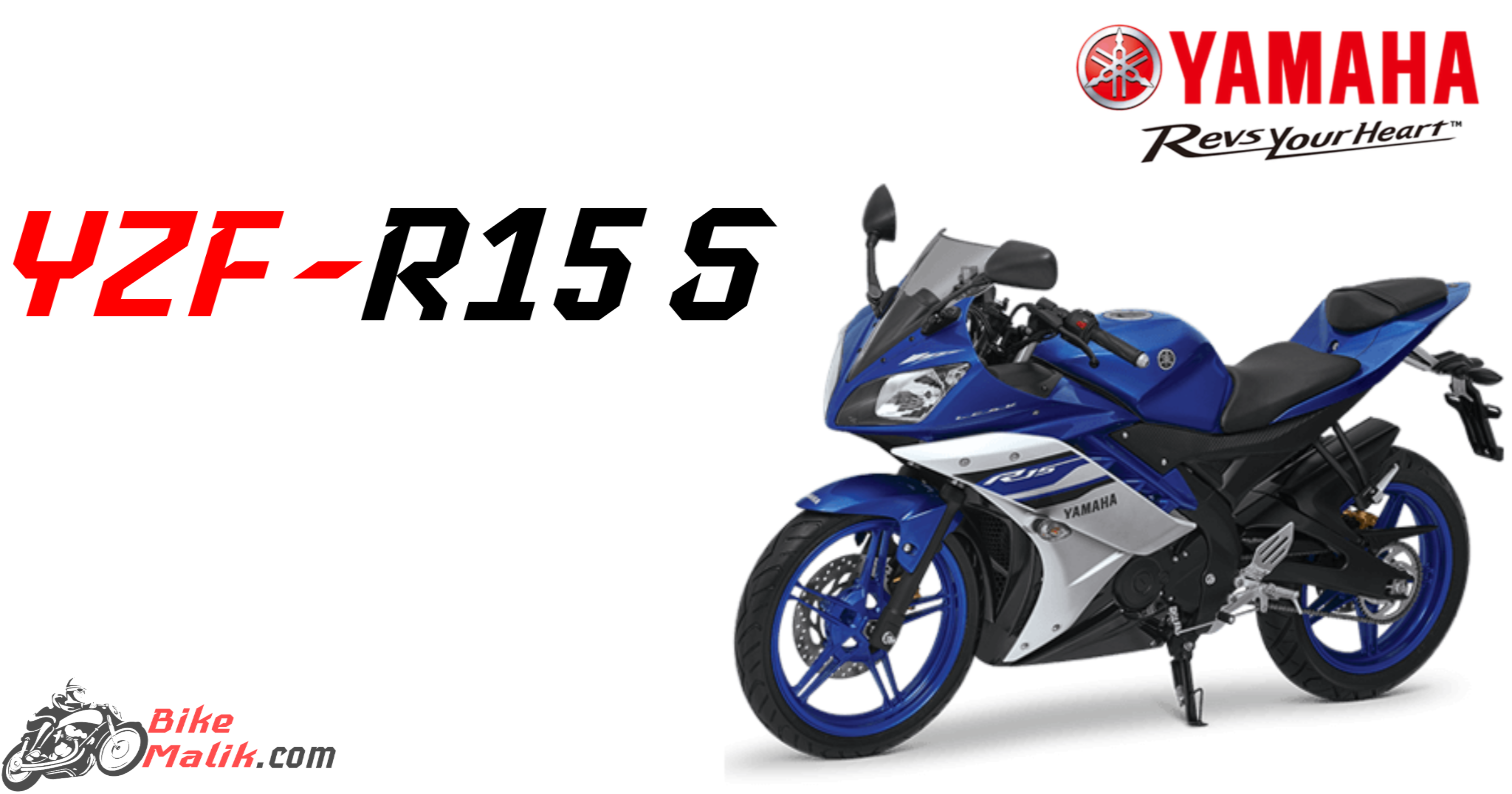 Yamaha YZF R15S Price, Mileage, Performance, Features, Specs, Colors, Images & 360 View