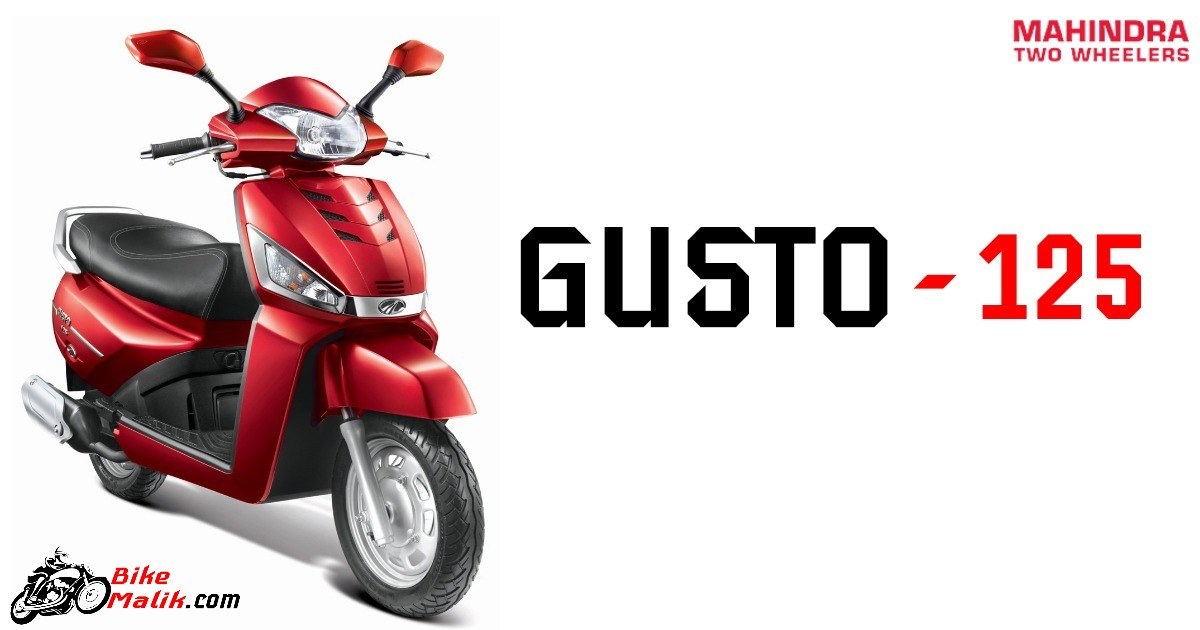 Mahindra Gusto 125 Colors, Specs, Features, Mileage, Price & Images