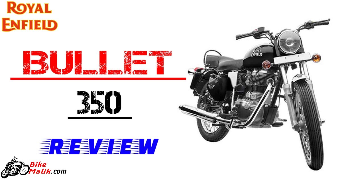 Royal Enfield Bullet 350 : Review