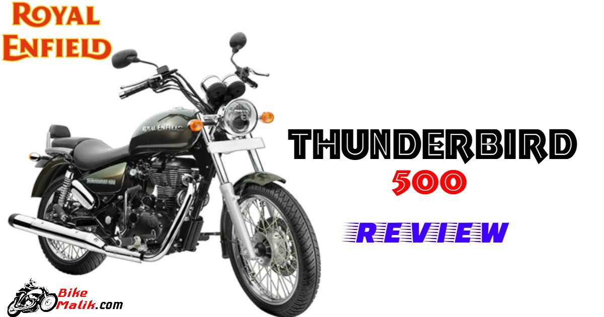 Royal Enfield Thunderbird 500 : Review