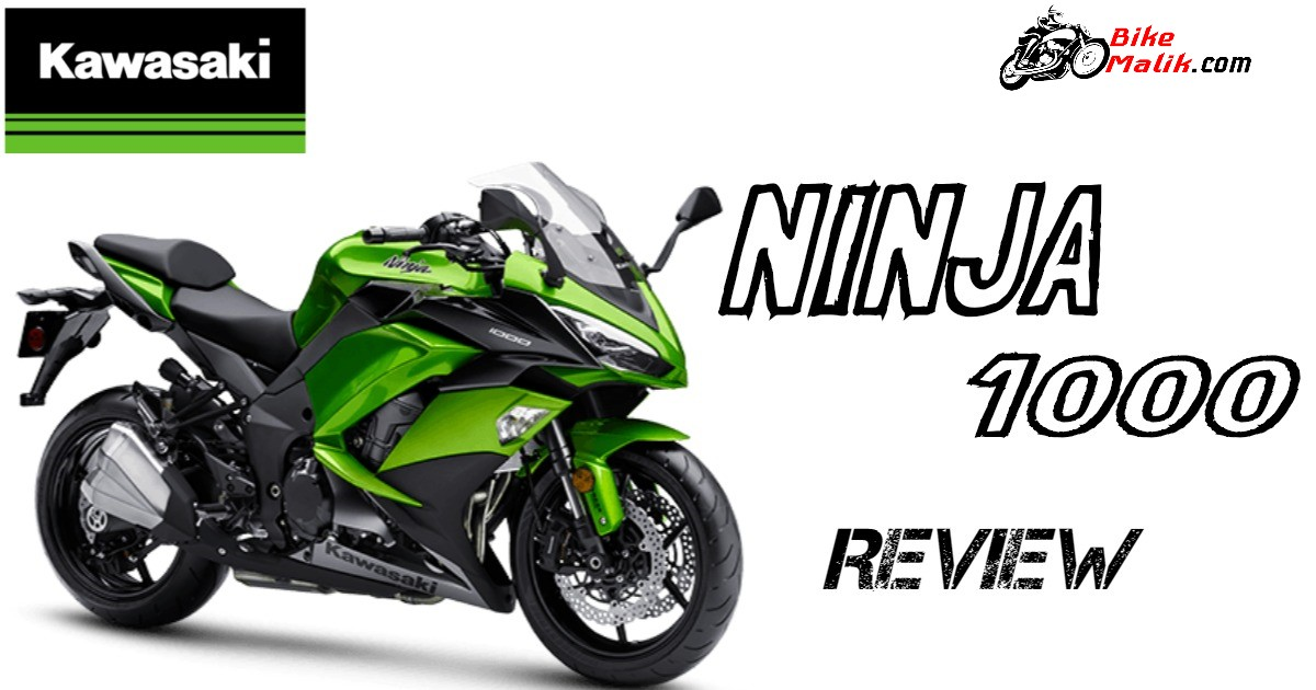 Kawasaki Ninja 1000 : Review