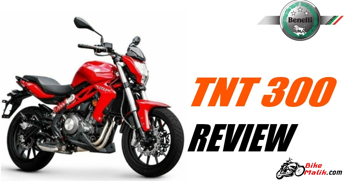Benelli TNT 300 : Review