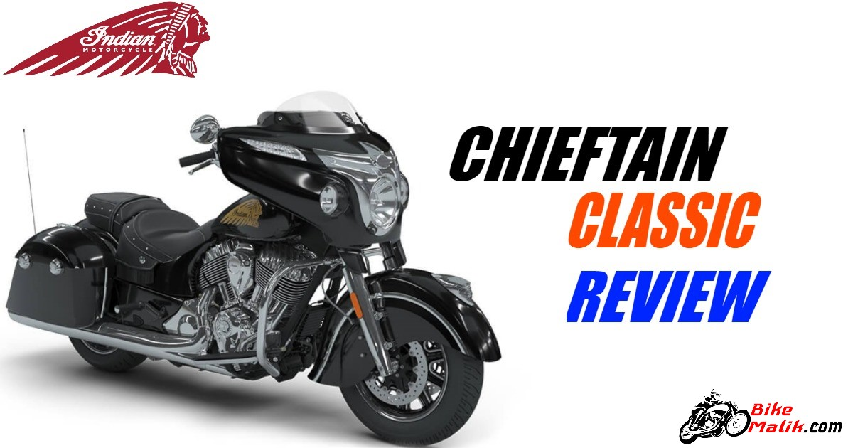 Indian Chieftain Classic : Review