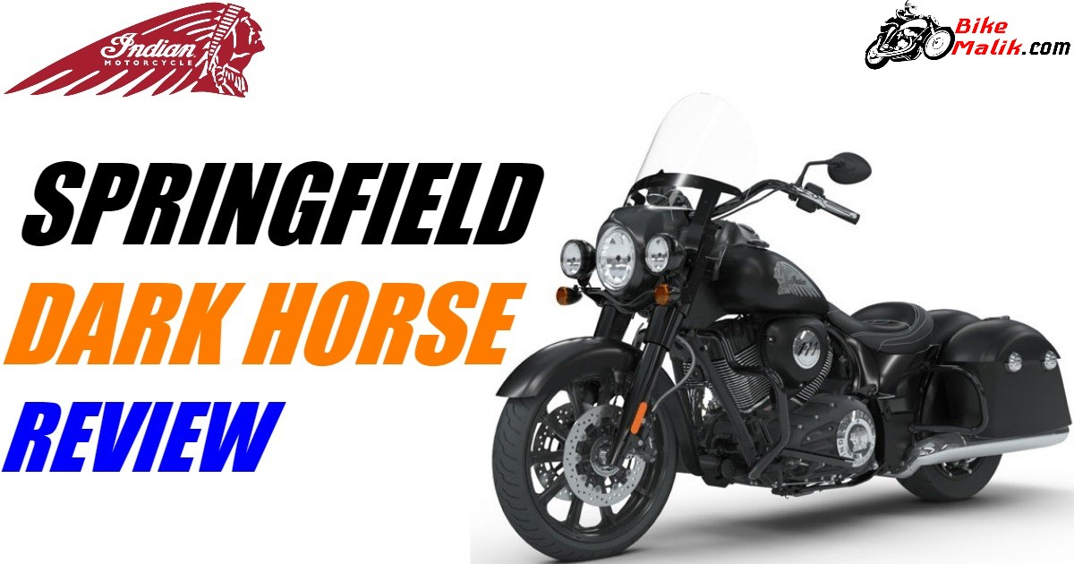 Indian Springfield Dark Horse : Review