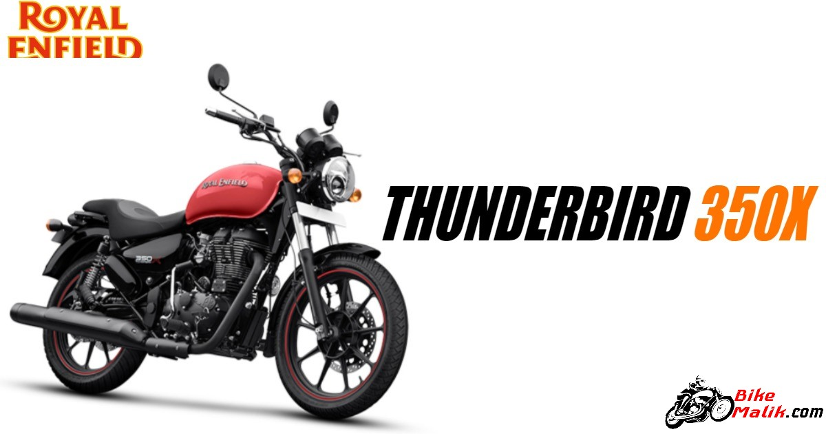 Royal Enfield Thunderbird 350X Features, Specs, Price, Mileage, Colors, Images & 360 View