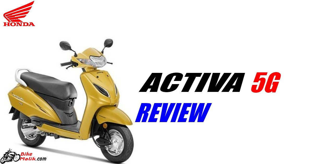 Honda Activa 5G : Test Drive Review