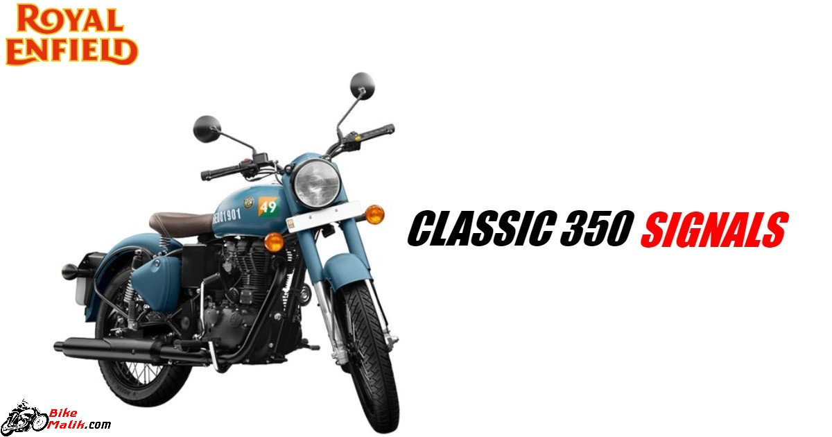 Royal Enfield Classic 350 Signals Features, Specs, Colours, Mileage, Price, Images & 360 View