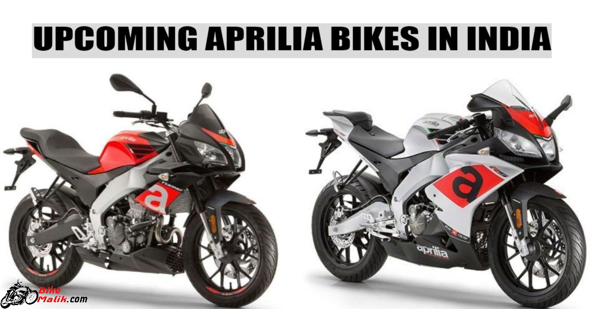 Upcoming Aprilia Bikes in India For 2018-19
