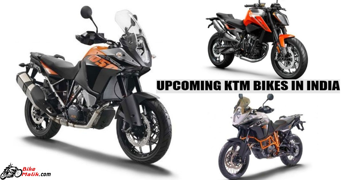 KTM Upcoming Bikes in India For 2018-19