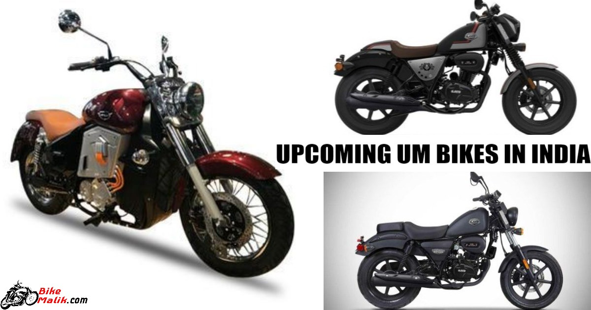 Upcoming UM Bikes In India For 2018-19