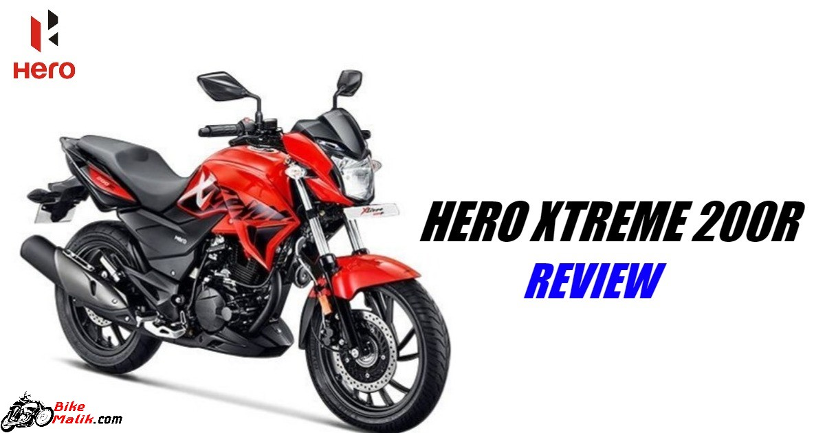 Hero Xtreme 200R Review