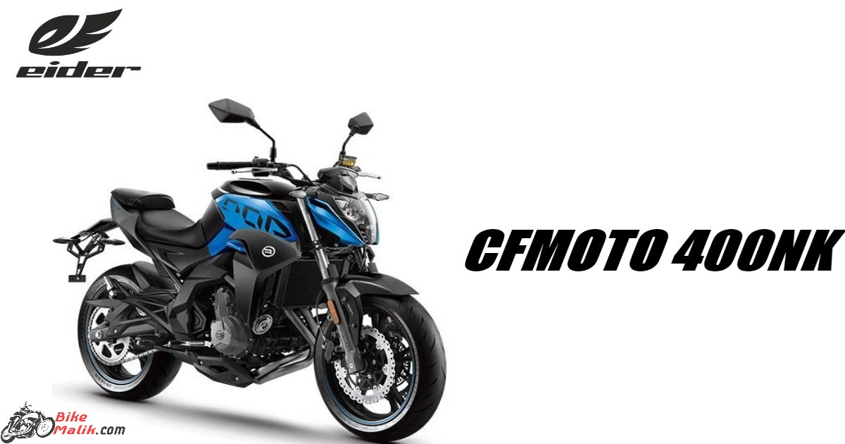 2019 CFMoto 400NK Features, Specs, Price, Colours & Mileage