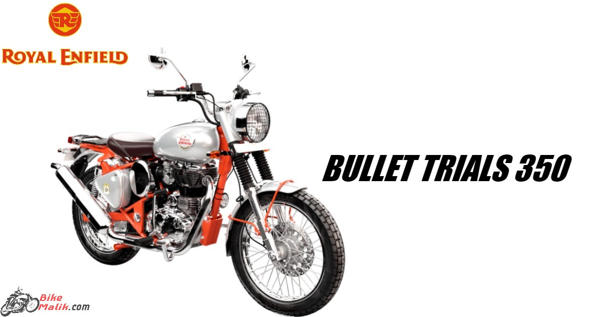 2019 Royal Enfield Bullet Trials 350 Features, Specs, Colours, Price & Mileage