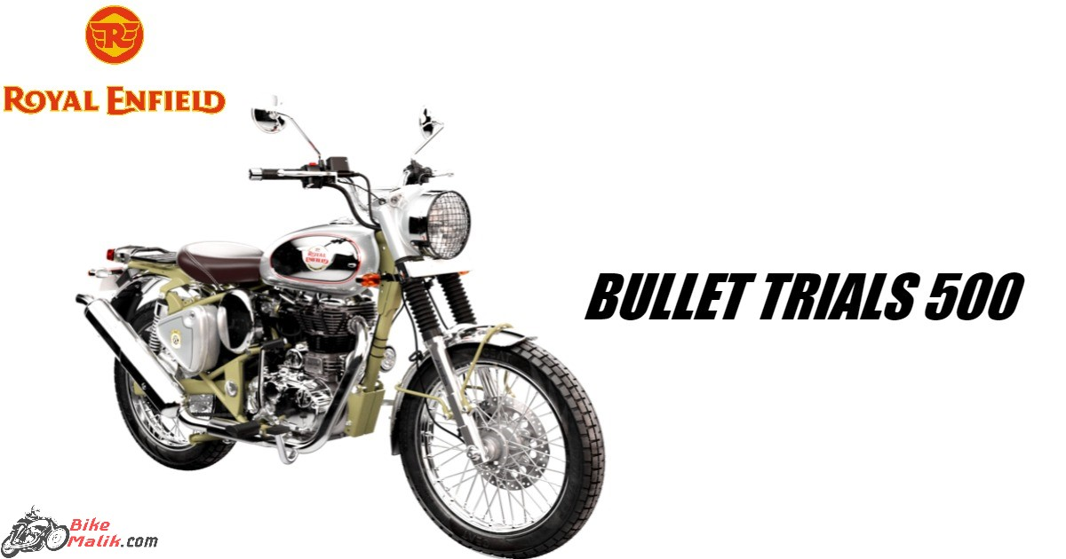 2019 Royal Enfield Bullet Trials 500 Features, Specs, Colours, Price & Mileage